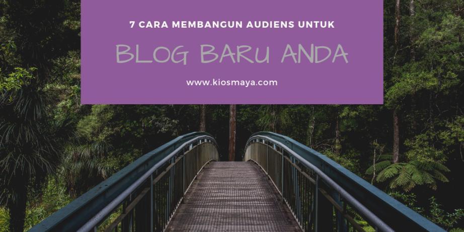 Cara Membangun Audiens Blog