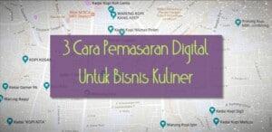 cara pemasaran digital untuk bisnis kuliner
