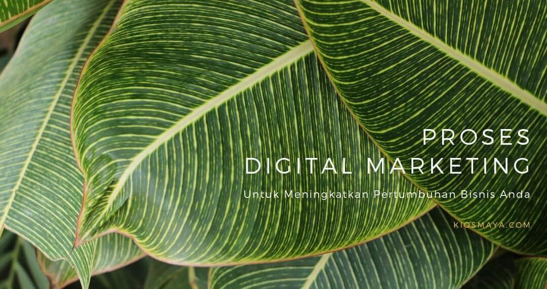 Proses Digital Marketing untuk Bisnis