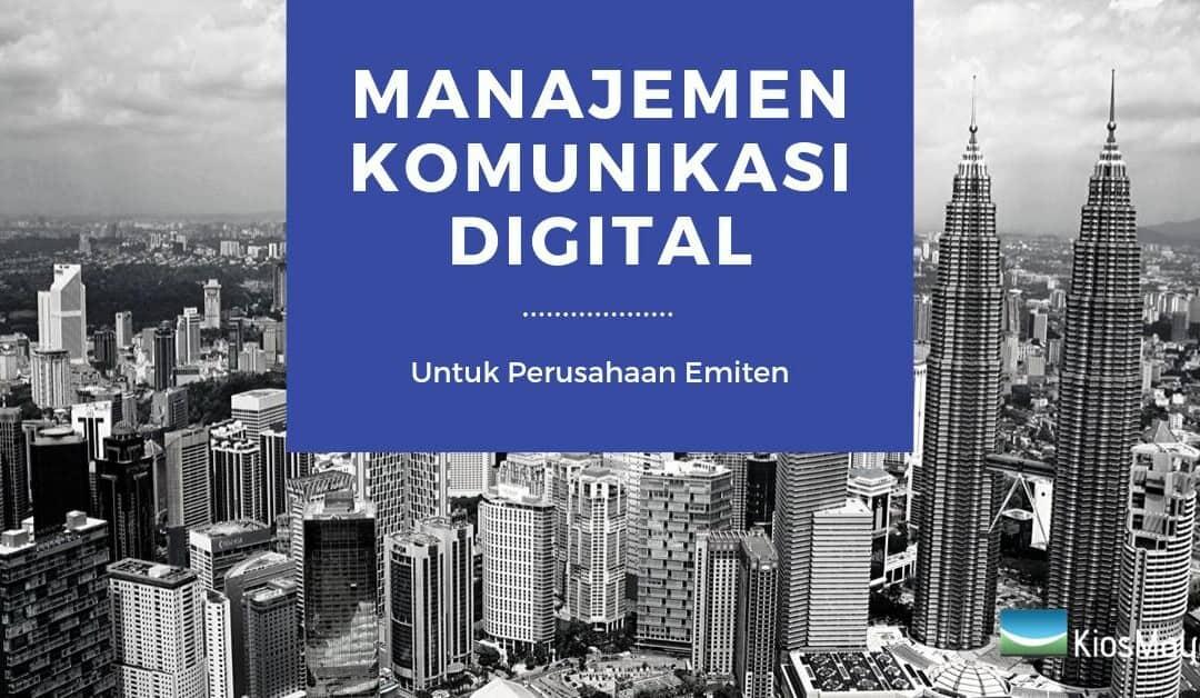 manajemen komunikasi digital untuk perusahaan emiten