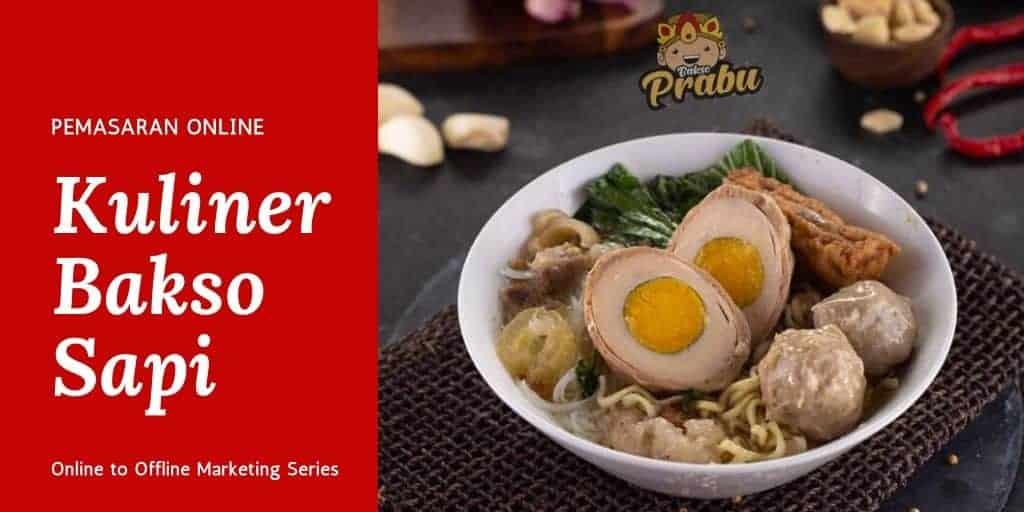 Memasarkan Kuliner Bakso Rasa Original via Online Marketing