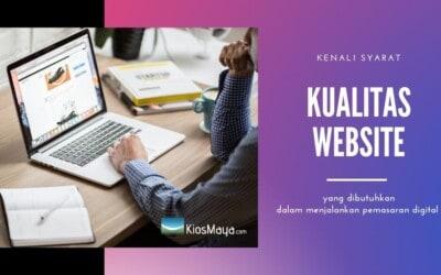 Syarat Kualitas Website untuk Kelayakan Digital Marketing