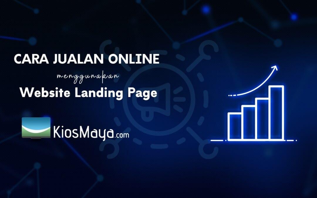Cara Jualan Online dengan Landing Page