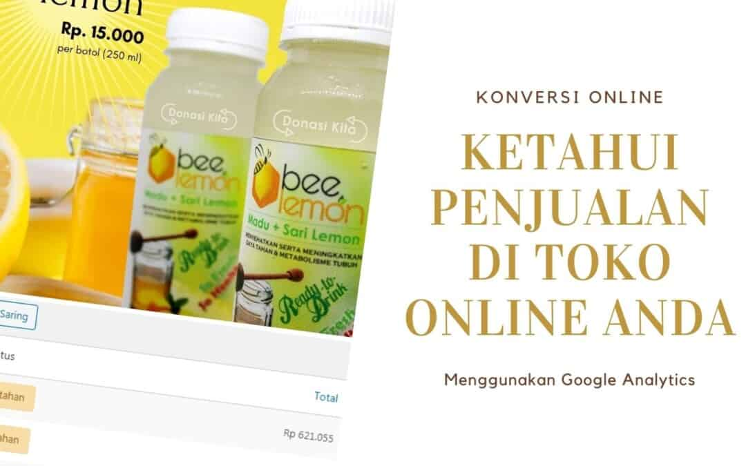 melihat penjualan di toko online woocommerce via google analytics
