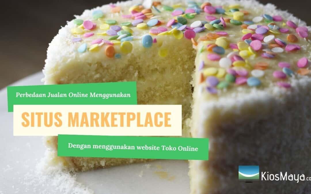 perbedaan situs marketplace dan toko online untuk jualan