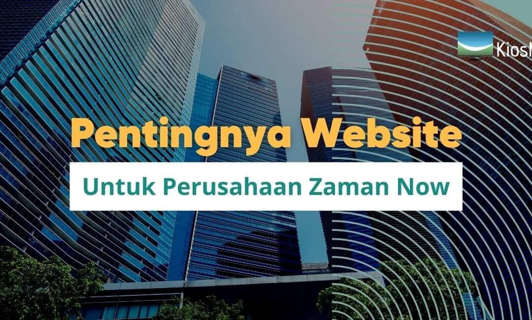 Pentingnya Website untuk Perusahaan