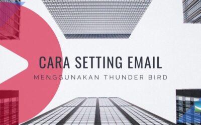 Cara Setting Email Menggunakan Mozilla Thunderbird