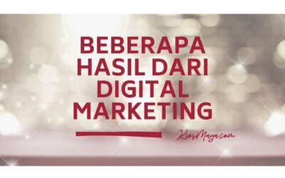 Apa Hasil Dari Digital Marketing? Apa Selalu Tentang Cuan?