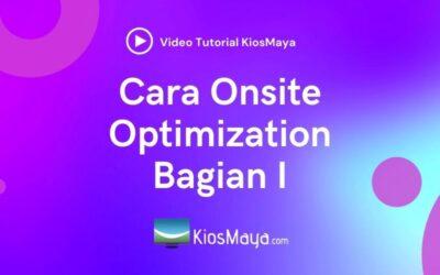 Video Tutorial Cara Optimasi Website Onsite (Onsite SEO)