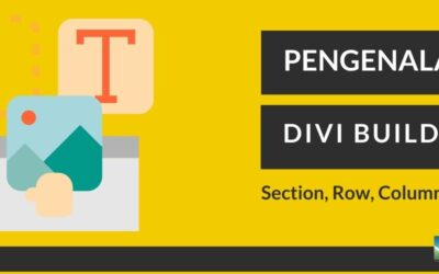 Pengenalan DIVI Builder Bagian I